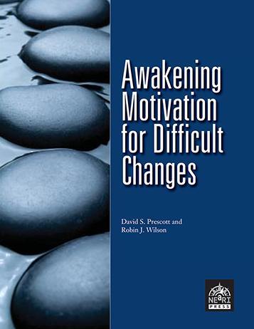 Awakening Motivation for Difficult Changes