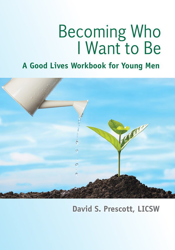 Becoming Who I Want to Be / Young Men
