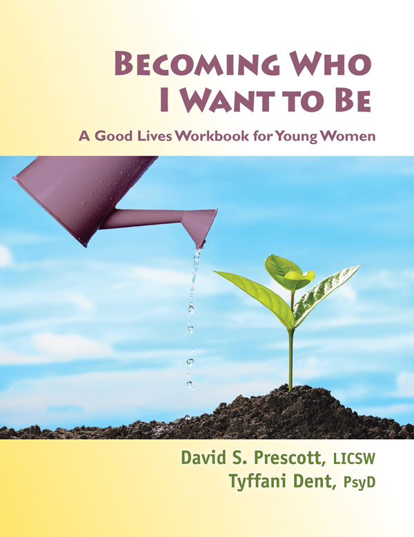 Becoming Who I Want to Be / Young Women