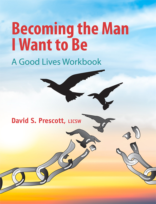 Becoming the Man I Want to Be