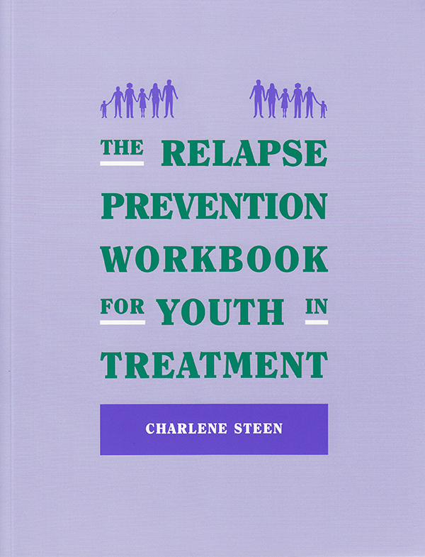 Relapse Prevention Workbook for Youth in Treatment