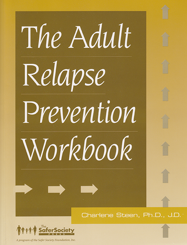 Adult Relapse Prevention Workbook