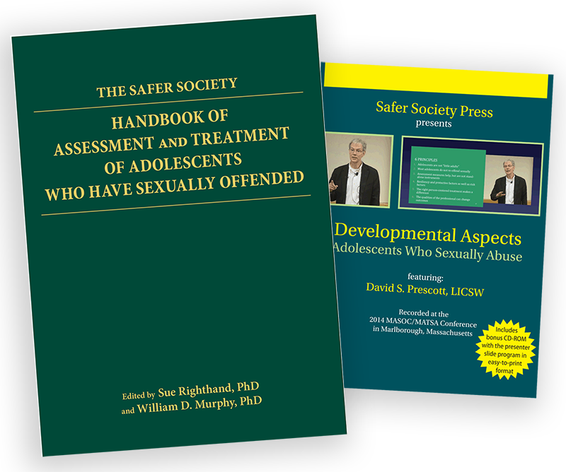 Safer Society Handbook of Assessment and Treatment of Adolescents Who Have Sexually Offended with Free Workshop DVD
