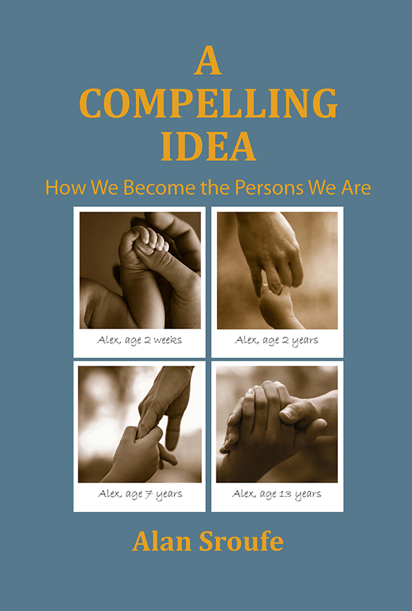 A Compelling Idea: How We Become the Persons We Are (Hardcover)